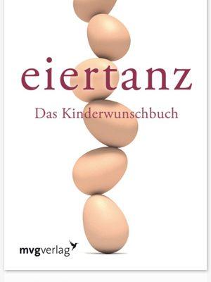 Eiertanz das Kinderwunschbuch Albarelli Widhalm